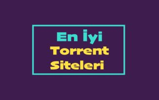 En İyi Oyun, Dizi, Film Torrent Siteleri (2019)