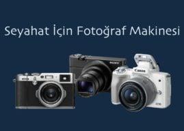 Seyahat İçin Fotoğraf Makinesi