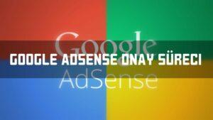 Google Adsense Onayı Nasıl Alınır?