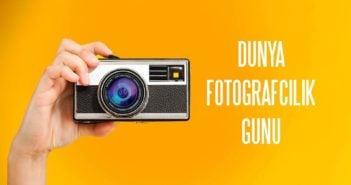 19 Ağustos Dünya Fotoğrafçılık Günü
